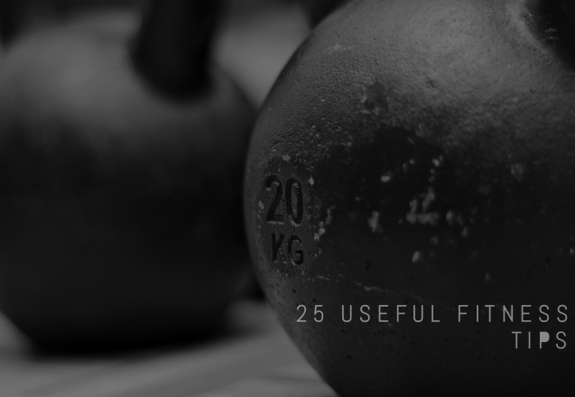 25 Things to Remember When Beginning Your Fitness Journey